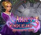 Alice's Wonderland 3: Shackles of Time spill