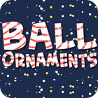 Ball Ornaments spill