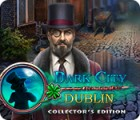 Dark City: Dublin Collector's Edition spill
