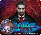 Dark City: Vienna Collector's Edition spill