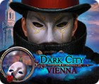 Dark City: Vienna spill