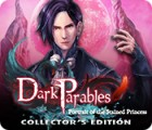 Dark Parables: Portrait of the Stained Princess Collector's Edition spill