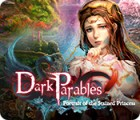 Dark Parables: Portrait of the Stained Princess spill