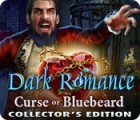 Dark Romance: Curse of Bluebeard Collector's Edition spill