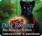 Dark Romance: The Monster Within Collector's Edition spill