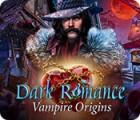Dark Romance: Vampire Origins spill