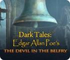Dark Tales: Edgar Allan Poe's The Devil in the Belfry spill