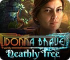 Donna Brave: And the Deathly Tree spill