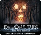 Dreadful Tales: The Fire Within Collector's Edition spill