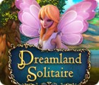 Dreamland Solitaire spill