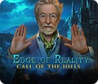 Edge of Reality: Call of the Hills spill