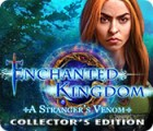 Enchanted Kingdom: A Stranger's Venom Collector's Edition spill
