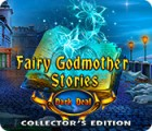 Fairy Godmother Stories: Dark Deal Collector's Edition spill