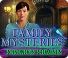 Family Mysteries: Poisonous Promises spill