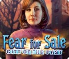 Fear for Sale: City of the Past spill