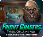 Fright Chasers: Thrills, Chills and Kills Collector's Edition spill