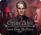 Grim Tales: Guest From The Future Collector's Edition spill