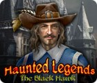 Haunted Legends: The Black Hawk spill