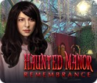 Haunted Manor: Remembrance spill