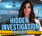 Hidden Investigation: Who Did It? spill