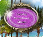 Holiday Adventures: Miami spill