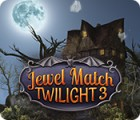 Jewel Match Twilight 3 spill