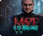 Maze: Sinister Play spill
