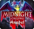 Midnight Calling: Anabel spill