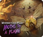 Mystery Case Files: Moths to a Flame spill