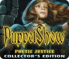 PuppetShow: Poetic Justice Collector's Edition spill