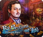 Reflections of Life: Dream Box spill