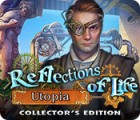 Reflections of Life: Utopia Collector's Edition spill