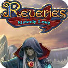 Reveries: Sisterly Love Collector's Edition spill