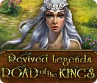 Revived Legends: Road of the Kings spill