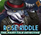 Rose Riddle: The Fairy Tale Detective spill