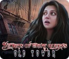 Secrets of Great Queens: Old Tower spill