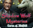 Shadow Wolf Mysteries: Curse of Wolfhill spill