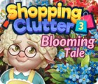 Shopping Clutter 3: Blooming Tale spill