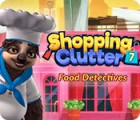 Shopping Clutter 7: Food Detectives spill