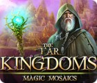The Far Kingdoms: Magic Mosaics spill