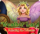 Weather Lord: Following the Princess spill