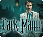Dark Manor: A Hidden Object Mystery